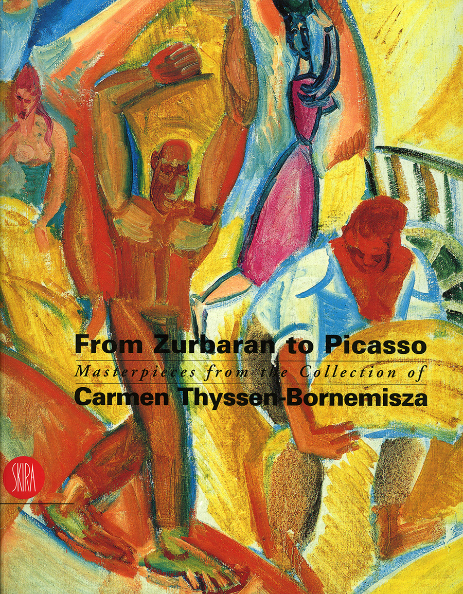 From Zurbaran to Picasso. Masterpieces from the Collection of Carmen 