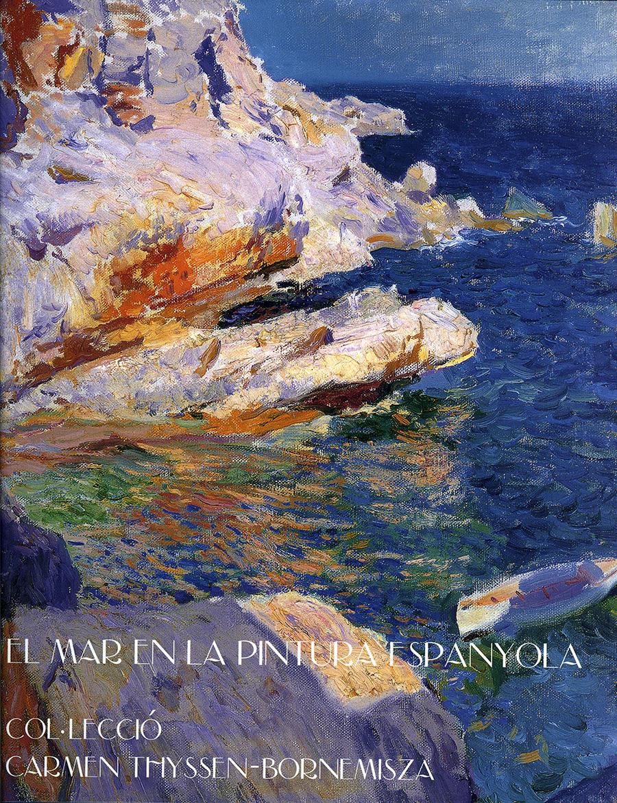 El mar en la pintura espanyola. Col.lecció Carmen Thyssen-Bomemisza