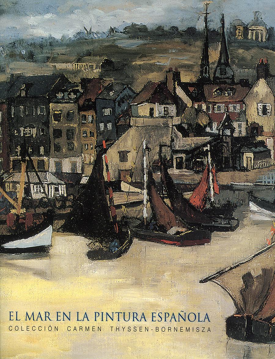 El mar en la pintura española. Colección Carmen Thyssen-Bomemisza