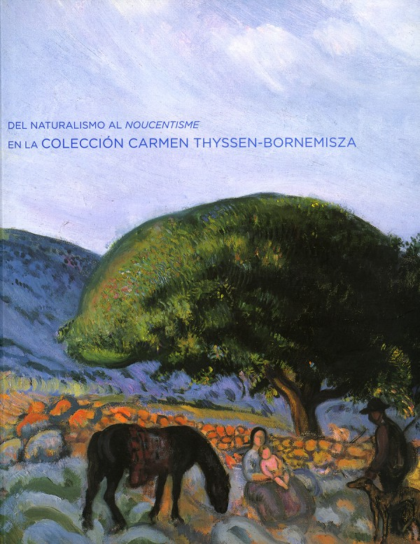 Del Naturalismo al Noucentisme en la Colección Carmen Thyssen- Bomemisza